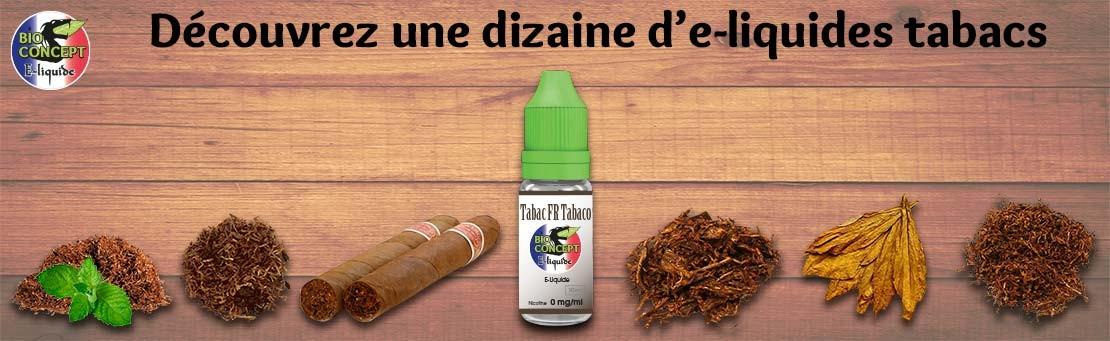 E-liquides goût tabac Bioconcept